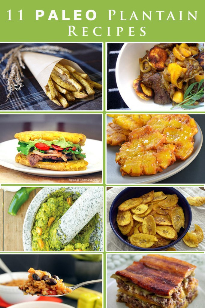 11 PALEO Plantain Recipes you will LOVE!