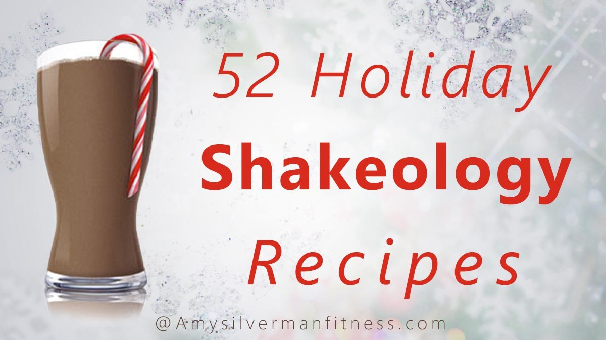 52 Holiday Shakeology Recipes