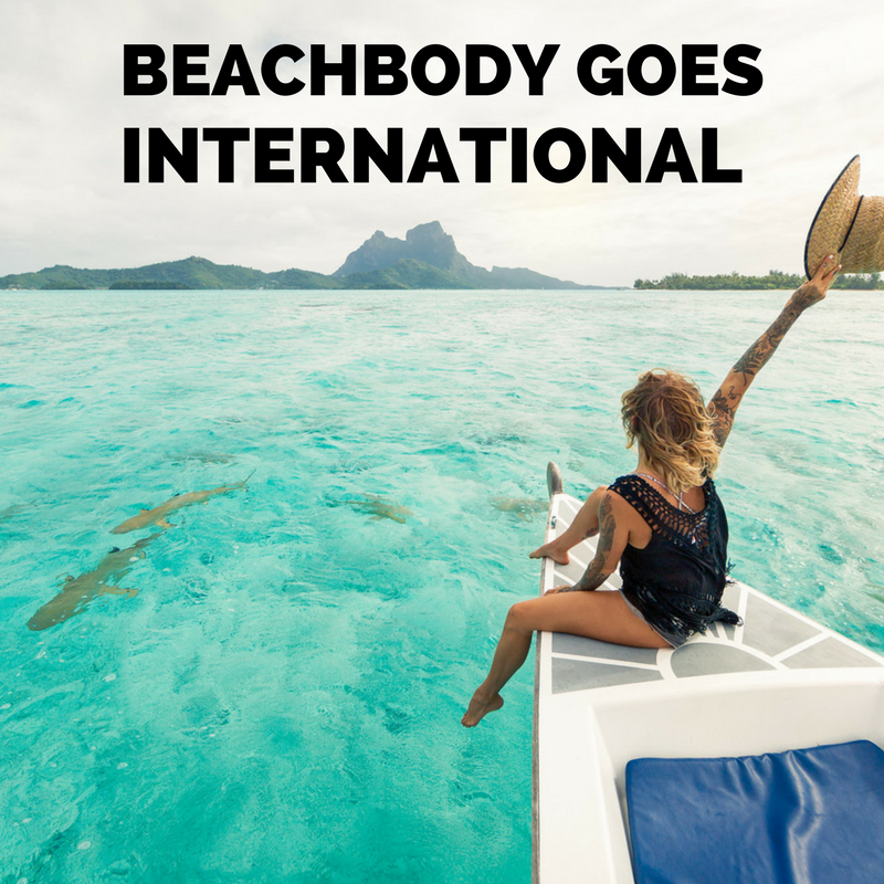Beachbody Coaching goes INTERNATIONAL