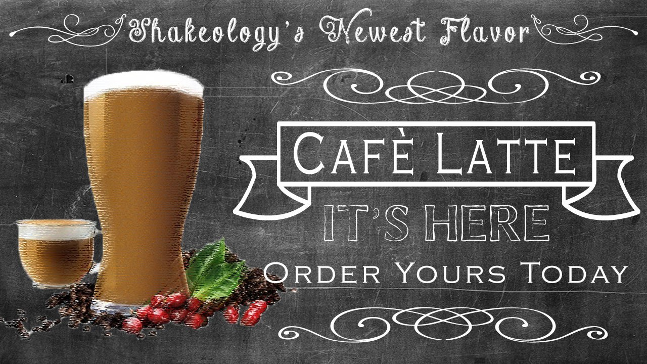 Shakeology Café Latte Flavor is HERE | Review + INFO